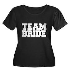 Team Bride Plus Size T-Shirt