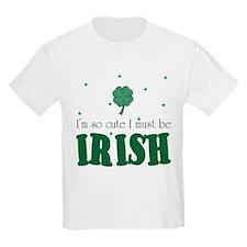 mustbeirish.jpg T-Shirt