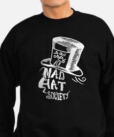 Mad Hat Society Sweatshirt