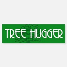 TREE HUGGER Bumper Bumper Bumper Sticker