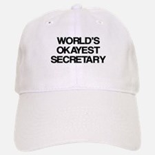 World's Okayest Secretary Baseball Baseball Cap