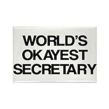 World's Okayest Secretary Rectangle Magnet