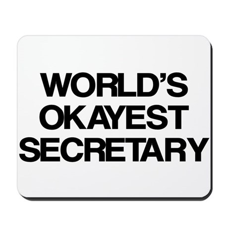 World's Okayest Secretary Mousepad