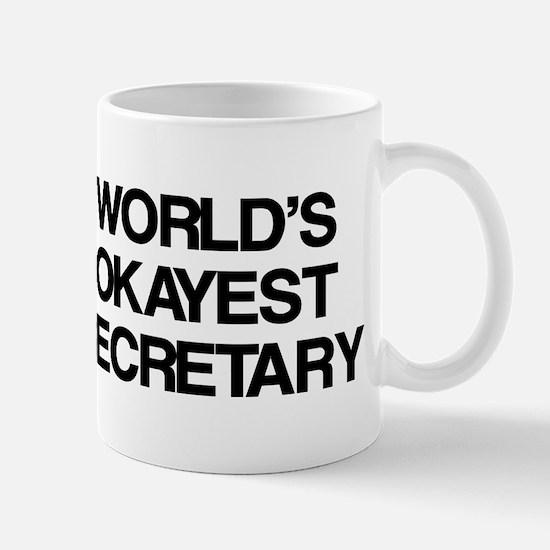 World's Okayest Secretary Mug
