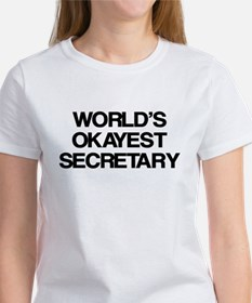 World's Okayest Secretary Tee