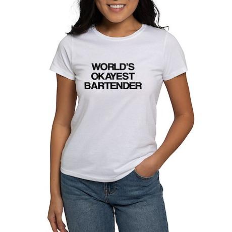 World's Okayest Bartender Women's T-Shirt