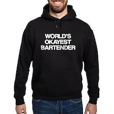 World's Okayest Bartender Hoodie