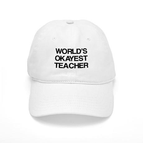 World's Okayest Teacher Cap