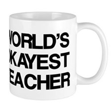World's Okayest Teacher Small Mug