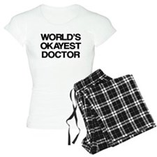 World's Okayest Doctor pajamas