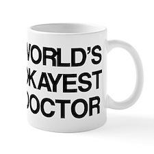 World's Okayest Doctor Small Mug