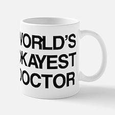 World's Okayest Doctor Small Small Mug