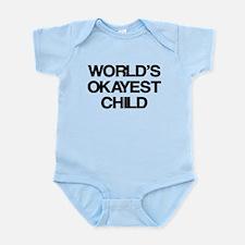 World's Okayest Child Infant Bodysuit