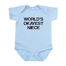 World Okayest Niece Infant Bodysuit