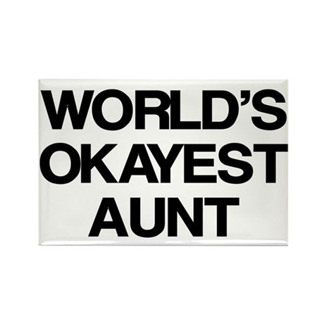 World's Okayest Aunt Rectangle Magnet