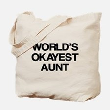 World's Okayest Aunt Tote Bag