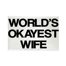 World's Okayest Wife Rectangle Magnet