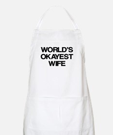 World's Okayest Wife Apron