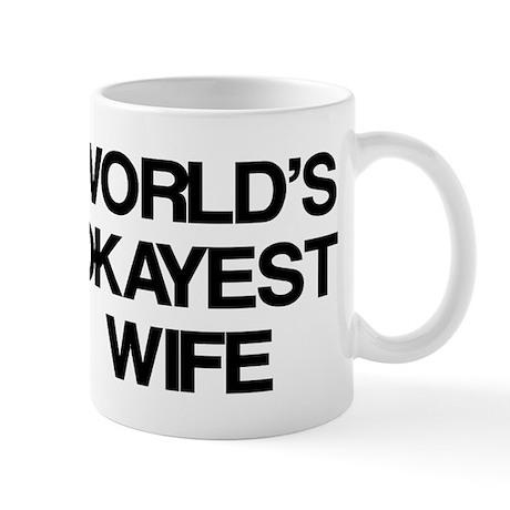 World's Okayest Wife Mug