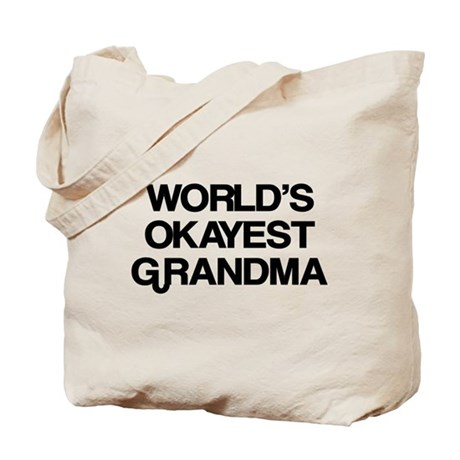 World's Okayest Grandma Tote Bag