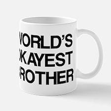 World Okayest Brother Small Small Mug