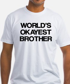 World Okayest Brother Shirt