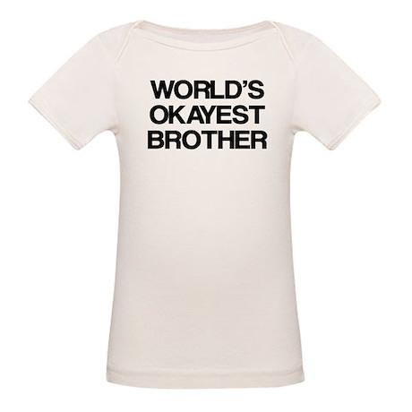 World Okayest Brother Organic Baby T-Shirt