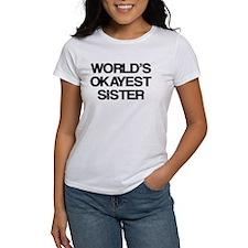 World Okayest Sister Tee