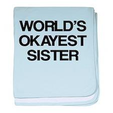 World Okayest Sister baby blanket