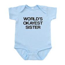 World Okayest Sister Onesie