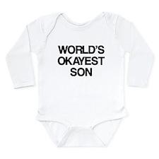 World's Okayest Son Long Sleeve Infant Bodysuit