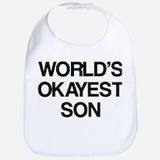 World's Okayest Son Bib