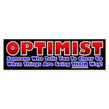 Optimist Says Cheer Up Bumper Bumper Sticker