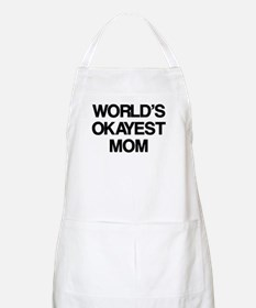 World Okayest Mom Apron
