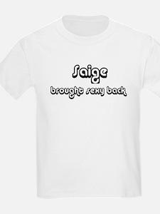 Sexy: Saige Kids T-Shirt
