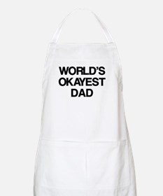 World's Okayest Dad Apron