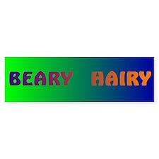 BEARY HAIRY Bumper Bumper Sticker