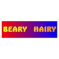 BEARY HAIRY 2 Bumper Bumper Sticker