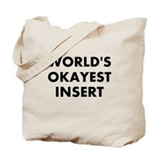World Okayest Insert Word Here Tote Bag