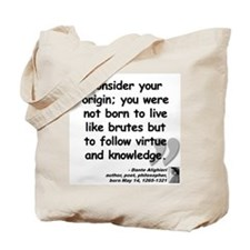 Dante Virtue Quote Tote Bag