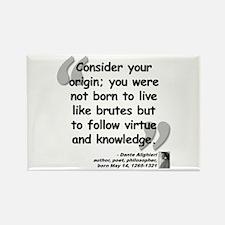 Dante Virtue Quote Rectangle Magnet