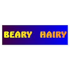 BEARY HAIRY 4 Bumper Bumper Sticker