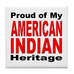 Proud American Indian Heritage Tile Coaster