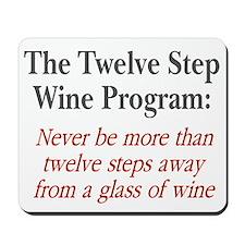 Twelve Step Wine Program Mousepad