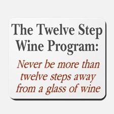 Twelve Step Wine Program Mousepad