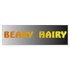 BEARY HAIRY 6 Bumper Bumper Sticker