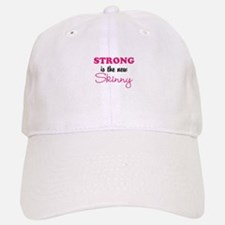 STRONG is the new Skinny Baseball Baseball Baseball Cap