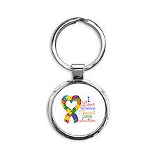 I Love Someone With Autism Round Keychain