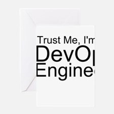 Trust Me, I'm A DevOps Engineer Greeting Cards