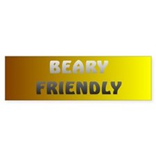 BEARY FRIENDLY Bumper Bumper Sticker